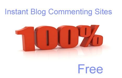 100% Instant Approval Free Dofollow Blog Commenting Sites