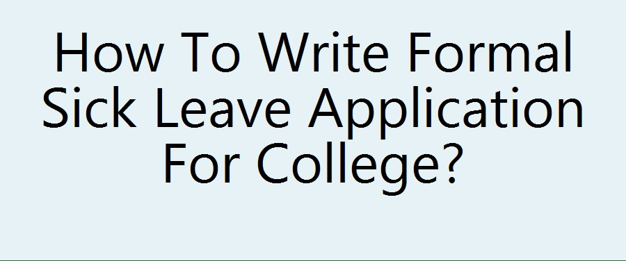 Application for sick leave in college st hint latest tech application for sick leave in college altavistaventures Image collections